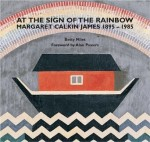 At the Sign of the Rainbow: Margaret Calkin James.