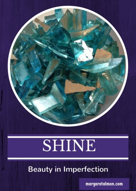 Shine: Beauty in Imperfection